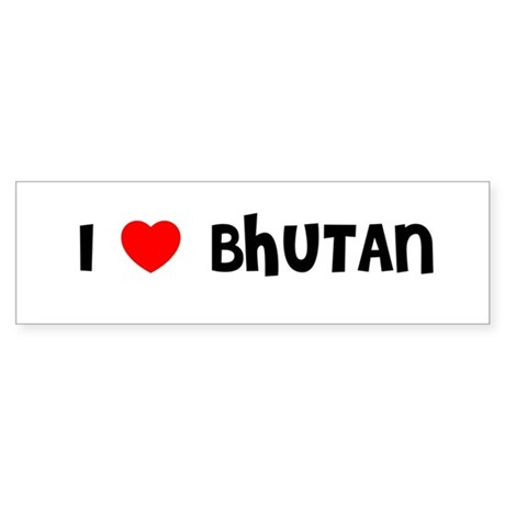 I LOVE BHUTAN Bumper Sticker