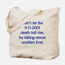 don't let them die Tote Bag
