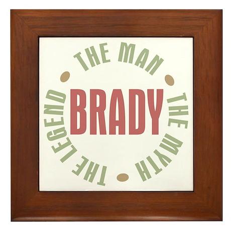 Brady Man Myth Legend Framed Tile