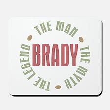 Brady Man Myth Legend Mousepad