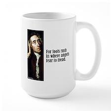 """Pope """"Fools Rush In"""" Mug"""