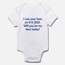 I was your hero Infant Bodysuit