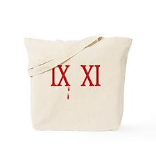 IX XI.....9 11 Tote Bag
