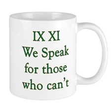 IX XI - speak Mug