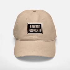 Private Property Baseball Baseball Cap