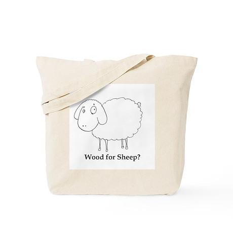Wood for Sheep? Tote Bag