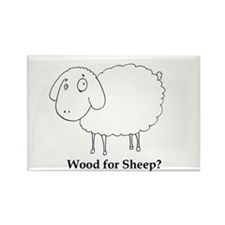Wood for Sheep? Rectangle Magnet