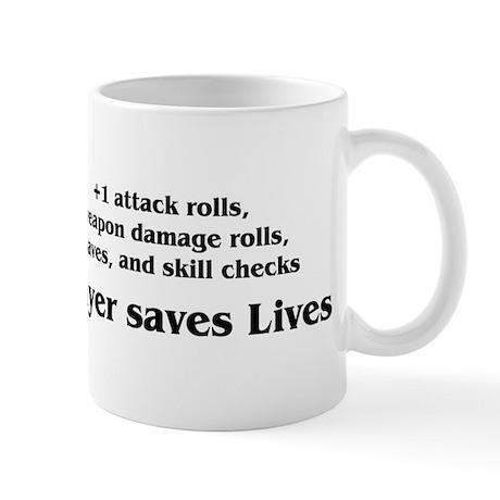 Prayer saves lives Mug