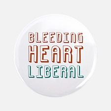"""Bleeding Heart Liberal 3.5"""" Button"""