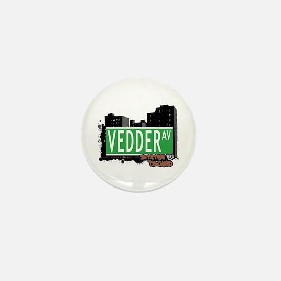 VEDDER AVENUE, STATEN ISLAND, NYC Mini Button