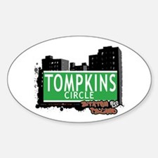 TOMPKINS CIRCLE, STATEN ISLAND, NYC Oval Decal