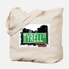 TYRELL STREET, STATEN ISLAND, NYC Tote Bag