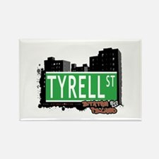 TYRELL STREET, STATEN ISLAND, NYC Rectangle Magnet