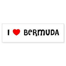 I LOVE BERMUDA Bumper Bumper Sticker