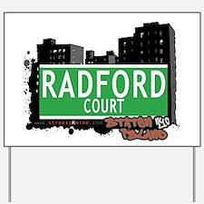 RADFORD COURT, STATEN ISLAND, NYC Yard Sign