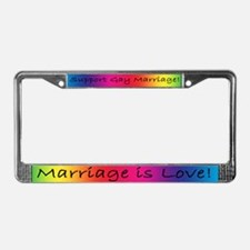 Marriage is License Plate Frame