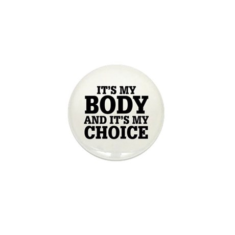 My Body My Choice Mini Button (10 pack)
