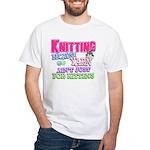 Knitting Kitten White T-Shirt