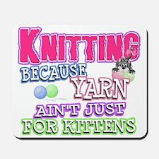 Knitting Kitten Mousepad