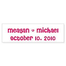 Meagan & Michael October 10, Bumper Bumper Sticker