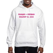Meagan & Michael October 10, Hoodie