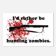 I'd Rather be hunting Zombies Postcards (Package o