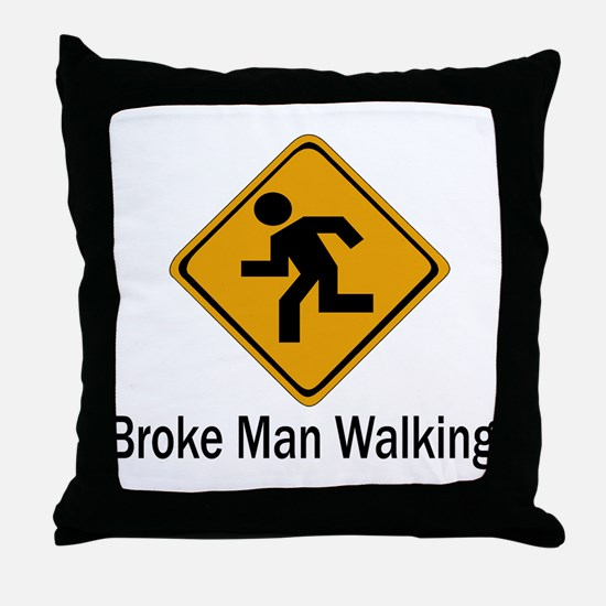 Broke Man Walking Throw Pillow