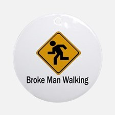 Broke Man Walking Ornament (Round)