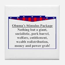 """""""Obama's Stimulus Plan"""" Tile Coaster"""