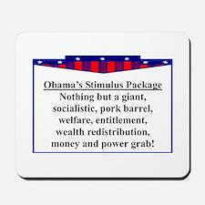 """Obama's Stimulus Plan"" Mousepad"