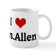 I Love Mrs.Allen Mug