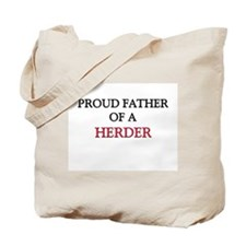 Proud Father Of A HERDER Tote Bag