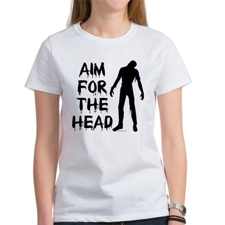Aim For The Head Zombie Women's T-Shirt