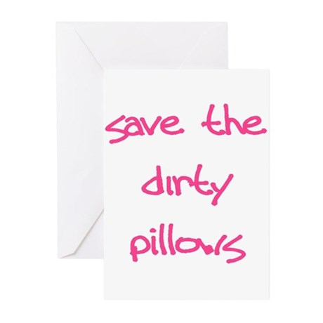 Save The Dirty Pillows Greeting Cards (Pk of 20)