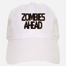 Zombies Ahead Baseball Baseball Cap