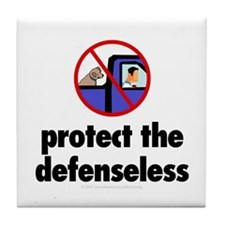 Protect the defenseless. Tile Coaster