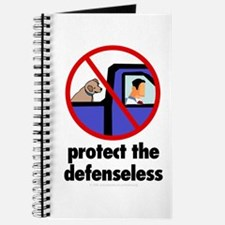 Protect the defenseless. Journal