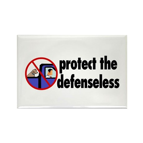 Protect the defenseless. Rectangle Magnet (100 pac