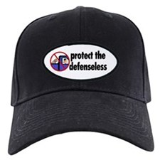Protect the defenseless. Baseball Hat