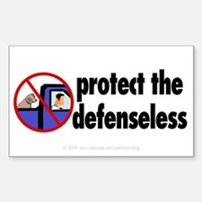 Protect the defenseless. Rectangle Decal
