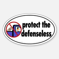 Protect the defenseless. Oval Decal