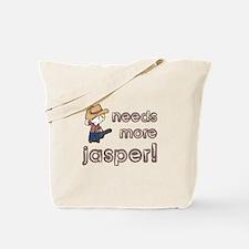 Needs More Jasper! Tote Bag
