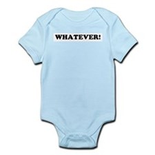 WHATEVER! Infant Creeper