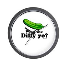 What the Dilly yo? Wall Clock