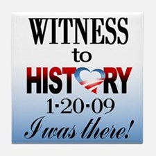 Witness To History Tile Coaster