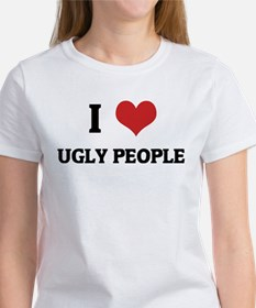 I Love Ugly People Women's T-Shirt