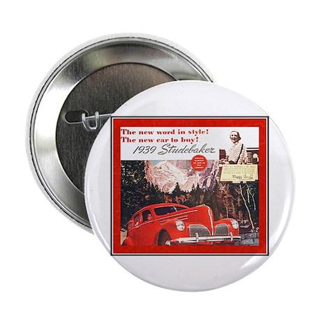 """1939 Studebaker Ad"" 2.25"" Button"