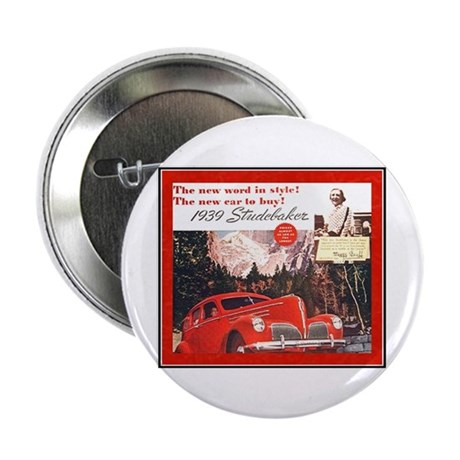 """""""1939 Studebaker Ad"""" 2.25"""" Button (100 pack)"""