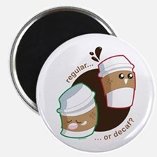 Not Without My Coffee! Magnet