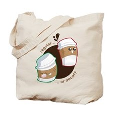 Not Without My Coffee! Tote Bag
